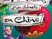 Tribulations d'un chinois Chine