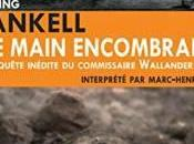 main encombrante, Henning Mankell