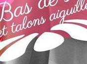 avis Soie Talons Aiguilles Collection Paulette
