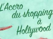 L'accro shopping Hollywood Sophie Kinsella