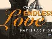 Endless Love Satisfaction Cecilia