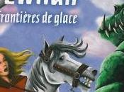 Quête d'Ewilan, Tome frontières glace Pierre Bottero