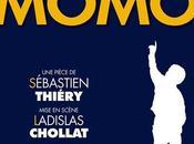 MOMO pièce événement avec Muriel Robin François Berléand Théâtre Paris