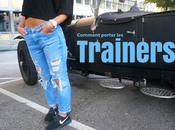 Comment porter trainers