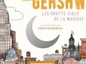 Mister Gershwin, gratte-ciels musique