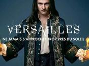 Versailles série: complots, amours trahisons Cour France