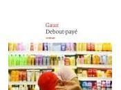 Debout-payé, Gauz