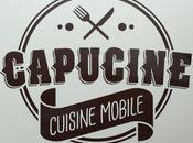"""Capucine, cuisine mobile, food truck """"tout fait maison"""""""