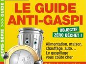 """""""Guide Anti-Gaspi"""" pour protéger l'environnement faire économies"""
