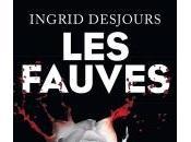 fauves Ingrid Desjours