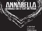 Annabella d'après John Ford mise scène Frédéric Jessua