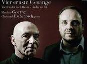 Matthias Goerne Christoph Eschenbach pénètrent mystère brahmsien