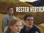 RESTER VERTICAL, Alain Guiraudie (2016) Après m'être arrê...