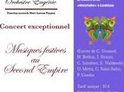 "Concert exceptionnel Musiques festives Second Empire ""Spectaculaire Empire"""