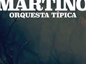 Présentation Orquesta Típica Martino CAFF l'affiche]