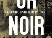 Combien guerres pétrole Noir histoire l'abondance énergétique