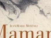 Maman, vous écris...; Jean-Marie Montali