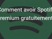 Comment avoir Spotify Premium gratuitement