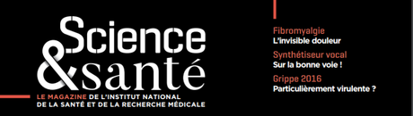 question fibro Science Santé, magazine l'Inserm