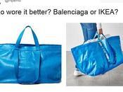 Balenciaga 700€ Ikea