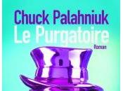 Purgatoire Chuck Palahniuk