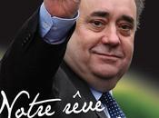 Notre rêve mourra jamais Alex Salmond. Entretien avec Jacques Yves Touze
