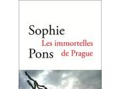[babelio, masse critique] immortelles prague, roman sophie pons
