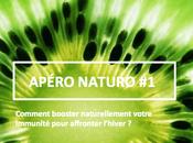 APERO-NATURO Comment booster naturellement immunité pour affronter l'hiver
