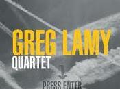 Greg Lamy Quartt Press Enter jazz vous donne pêche
