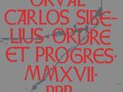 Orval Carlos Sibelius Ordre Progrès