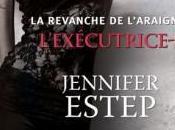 L'exécutrice, tome revanche l'Araignée, Jennifer Estep