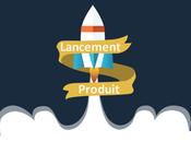 Lancer nouveau produit, élaborer Plan Marketing (Partie