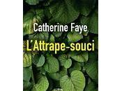 Catherine Faye L'attrape-souci