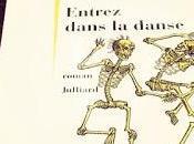 Entrez dans danse Jean Teulé