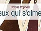 Ceux s'aiment Coralie Raphael