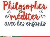 Philosopher méditer avec enfants Frédéric Lenoir