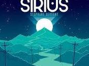 Sirius, Stéphane Servant (2018)