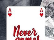 Never Games, Erika Arribard