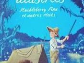 Histoires illustrées: Huckleberry Finn autres récits