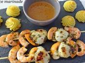 Brochettes Jacques crevettes sauce marinade