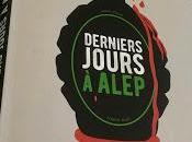 Dernier jour Alep Guillaume Ramezi, chez French Pulp