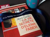 secrète d'Elena Faber, Jilian Cantor… 41ème Prix Relay Voyageurs lecteurs