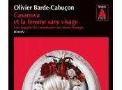 Casanova Femme sans Visage d'Olivier Barde-Cabuçon