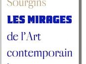"""Les Mirages l'Art contemporain"" Christine Sourgins"
