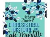 L'Irrésistible Histoire Café Myrtille Mary Simses