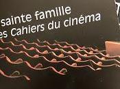 Critique sainte famille critiques cinéma