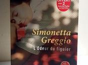 L'odeur figuier Simonetta GREGGIO