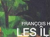 îles naufragées, François Hussy