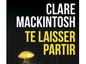 Laisser Partir Clare Mackintosh