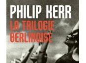 Trilogie Berlinoise Philip Kerr